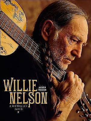 Willie Nelson: American Icon by Andrew Vaughan (Hardback, 2017)