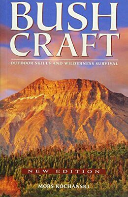 Bushcraft: Outdoor Skills and Wilderness Survival New Paperback Book