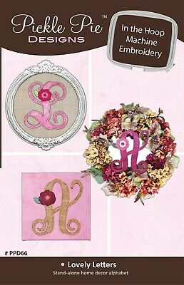 LOVELY LETTERS IN THE HOOP MACHINE EMBROIDERY CD, From Pickle Pie Design NEW