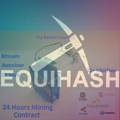 Z9 Mini OC 11K+Sol/sec Guaranteed 24 Hours Mining Contract Equihash (Zcash)