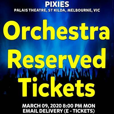 Pixies | Melbourne | Orchestra Reserved Tickets | Mon 09 Mar 2020 8Pm