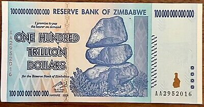 2008 Zimbabwe One Hundred Trillion Dollars Banknote, Uncirculated Condition