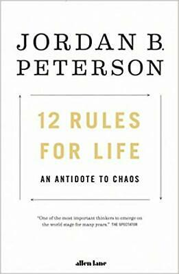 12 Rules for Life An Antidote to Chaos by Jordan Peterson