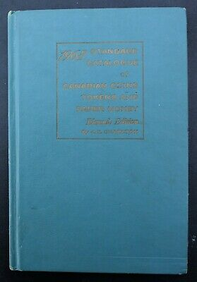 1963 Standard Catalogue of Canadian Coins Tokens and Paper money 11th Edition