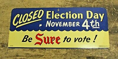 Vintage Original Seagram's Whiskey Bar Sign - Closed Election Day