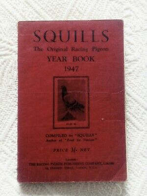 Squills Racing Pigeon Year Book 1947 Good condition