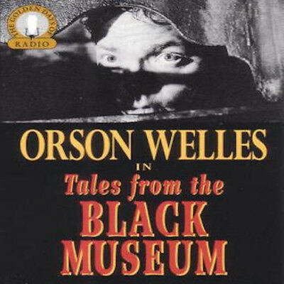 The Black Museum Old Time Radio Shows - 51 MP3s on DVD