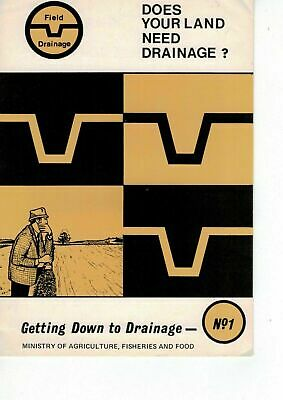 MAFF Getting Down To Drainage Does Your Land Need Drainage? Leaflet 1 1971 5313F