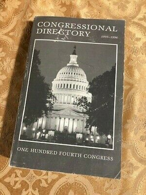 1995-1996 Official Congressional Directory 104th Congress Convented January 4