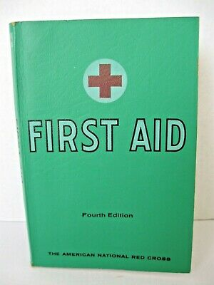 AMERICAN RED CROSS First Aid Textbook Fourth Edition 34th Printing March 1970