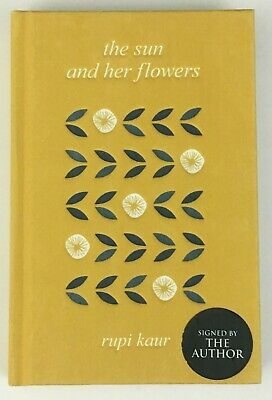 The Sun and Her Flowers by Rupi Kaur SIGNED 1st UK Hard Cover 1/1 New & Unread