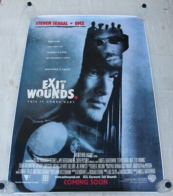 EXIT WOUNDS Steven Seagal DMX BUS SHELTER MOVIE POSTER 4'x6'
