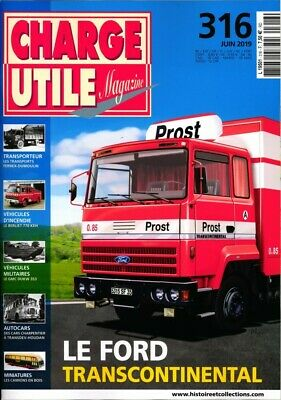 Charge Utile Magazine n°316 - Le Ford Transcontinental - Revue neuve