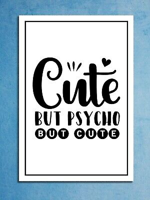 Metal signs plaques Cute but Psycho funny printed quotes wall art home decor
