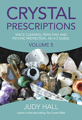 Crystal Prescriptions Volume 5 Book by Judy Hall 9781785354571