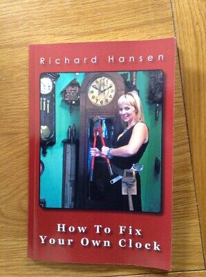 How To Fix Your Own Clock, Brand New Book