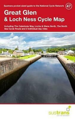 Great Glen & Loch Ness Cycle Map 47: Including the Caledonia Way, Lochs &...