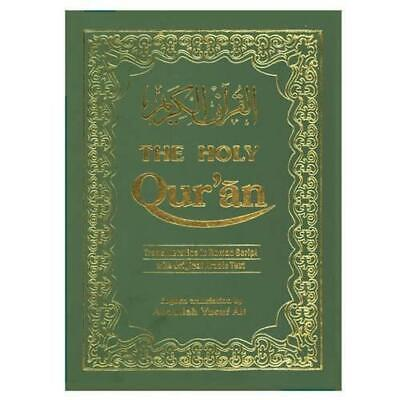 The Holy Qur'an: Transliteration in Roman Script with Arabic Text and English...