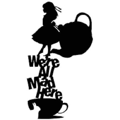 alice in wonderland were all mad here wall decal sticker room laptop vehicle