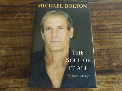 Michael Bolton, The Soul of it All, 2013, 1st edition, SIGNED