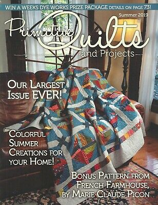 """{PRIMITIVE QUILTS and PROJECTS MAGAZINE} ~ """"SUMMER ISSUE 2019"""""""