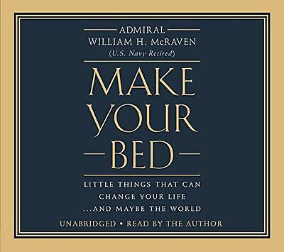 Make Your Bed: Little Things That Can Change Your Life...And Maybe the World ...