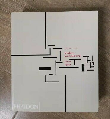 [Brand New] Modern Architecture Since 1900 by William J. R. Curtis