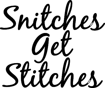 81dc0e9c8552 SNITCHES GET STITCHES JDM ricer scion TC VW window BUMPER sticker vinyl  decal