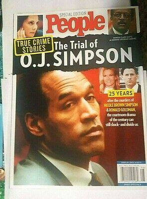 People Special Edition The Trial Of O.j. Simpson 25 Years Later Issue 2019