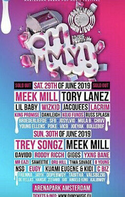 Oh My Festival Ticket - Saturday SOLD OUT. MEEK MILL
