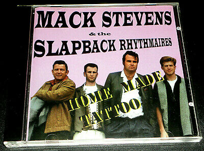 MACK STEVENS & The Slapback Rhythmaires - HOME MADE TATTOO CD — Rare Rockabilly