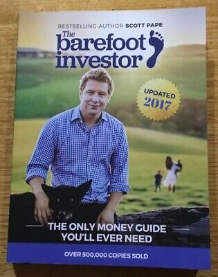 SCOTT PAPE. THE BAREFOOT INVESTOR . 2017 UPDATED. Free Postage and Tracking.