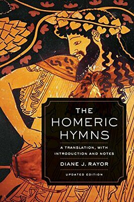 The Homeric Hymns: A Translation  with Introduction and Notes New Paperback Book