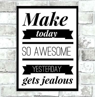 Make Today Awesome Motivational Quote Poster Inspirational Wall Art Home Decor