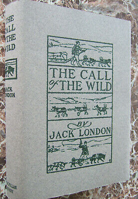 The Call of the Wild,1904 First Edition, by Jack London