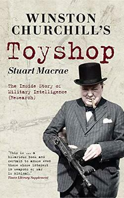 Winston Churchill's Toyshop: The Inside Story of Military New Paperback Book