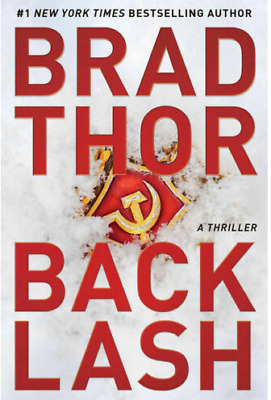 Backlash: A Thriller (The Scot Harvath Series Book 19) by Brad Thor