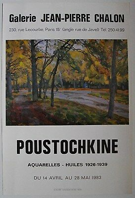 Affiche POUSTOCHKINE 1983 Exposition Galerie Chalon