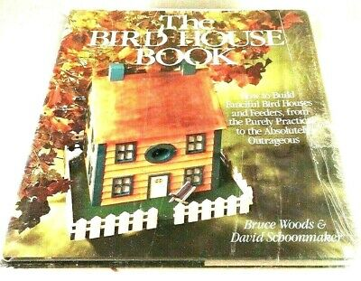 THE BIRD HOUSE BOOK AND KIT How To Build Fanciful Wood Birdhouses And Feeders