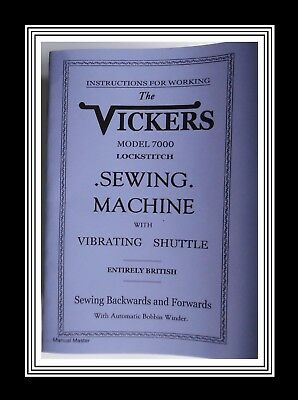 VICKERS 7000 Vibrating shuttle Sewing Machine instructions Manual Booklet