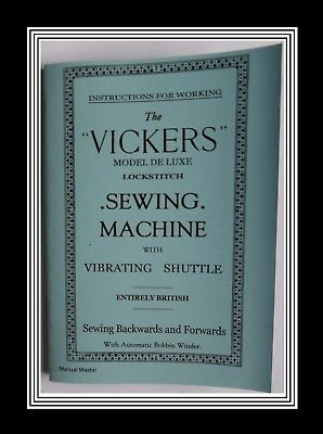 VICKERS Vibrating shuttle bullet type Sewing Machine instructions Manual Booklet