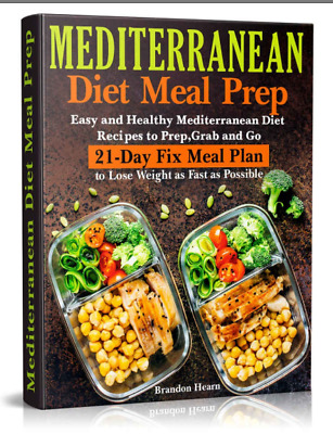 Mediterranean Diet - 21-Day Fix Meal Plan to Lose Weight as Fast as Possible
