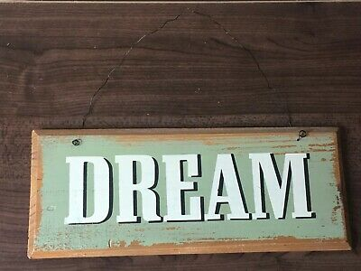 Inspirational Quote 'Dream' Wooden Plaque Wall Hanging Shabby Chic Sign