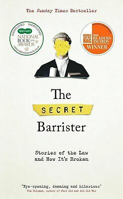 The Secret Barrister: Stories of the Law and How It's Broken PDF