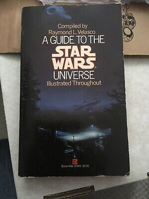 A Guide To The Star Wars Universe Paperback Book 1984 Compiled By R L Velasco