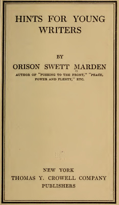 Hints for Young Writers - Orison Swett Marden (PDF)