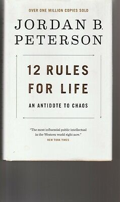 12 Rules for Life : An Antidote to Chaos by Jordan Peterson 2018 Hardcover Book