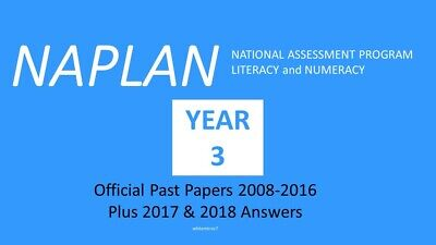 OFFICIAL NAPLAN Past Papers Year 3 2008 -2016 with answers + 2017& 2018 answers