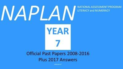OFFICIAL NAPLAN Past Papers Year 7 2008 to 2016 with answers + 2017 answers