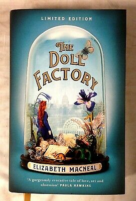 The Doll Factory by Elizabeth Macneal (HB, Limited Ed 1480/1500, Signed, 2019)